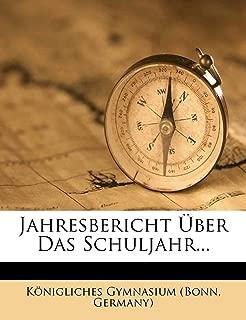 Jahresbericht Über Das Schuljahr... (German Edition)