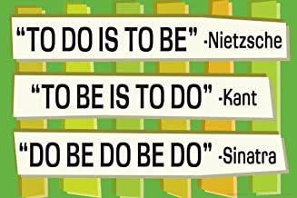 to Do is to Be Nietzsche Kant Sinatra Funny Cool Wall Decor Art Print Poster 36x24