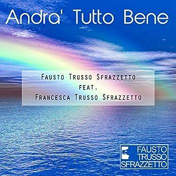 Andrà tutto bene (feat. Francesca Trusso Sfrazzetto)