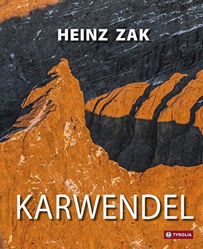 Karwendel: Ein Bildband. Mit vielen Infos für Wanderer, Bergsteiger und Kletterer