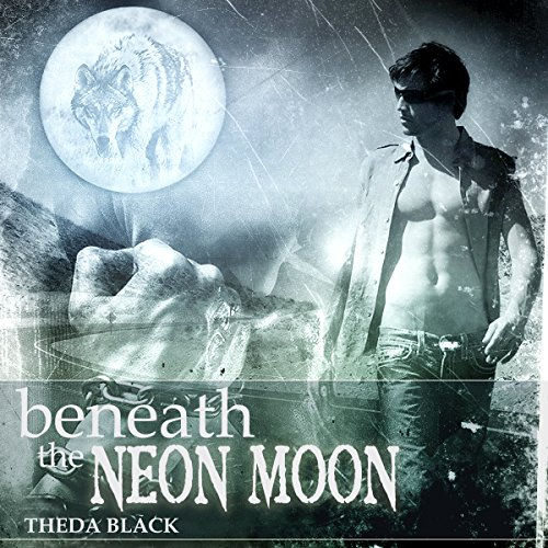 Beneath the Neon Moon audiobook cover art