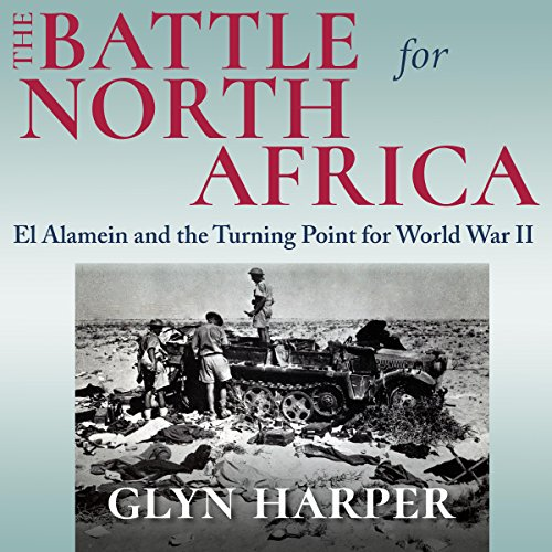 The Battle for North Africa audiobook cover art