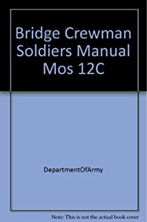 Bridge Crewman Soldiers Manual Mos 12C