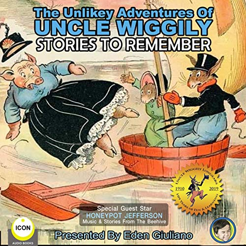 The Unlikely Adventures of Uncle Wiggily: Stories to Remember cover art