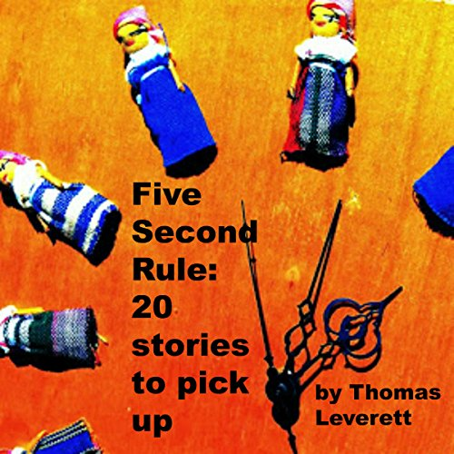 The Five-Second Rule: 20 Short Stories to Pick Up audiobook cover art
