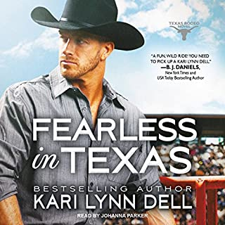 Fearless in Texas     Texas Rodeo Series, Book 4              Written by:                                                                                                                                 Kari Lynn Dell                               Narrated by:                                                                                                                                 Johanna Parker                      Length: 11 hrs and 59 mins     Not rated yet     Overall 0.0