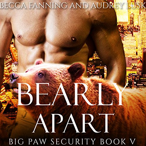Bearly Apart audiobook cover art