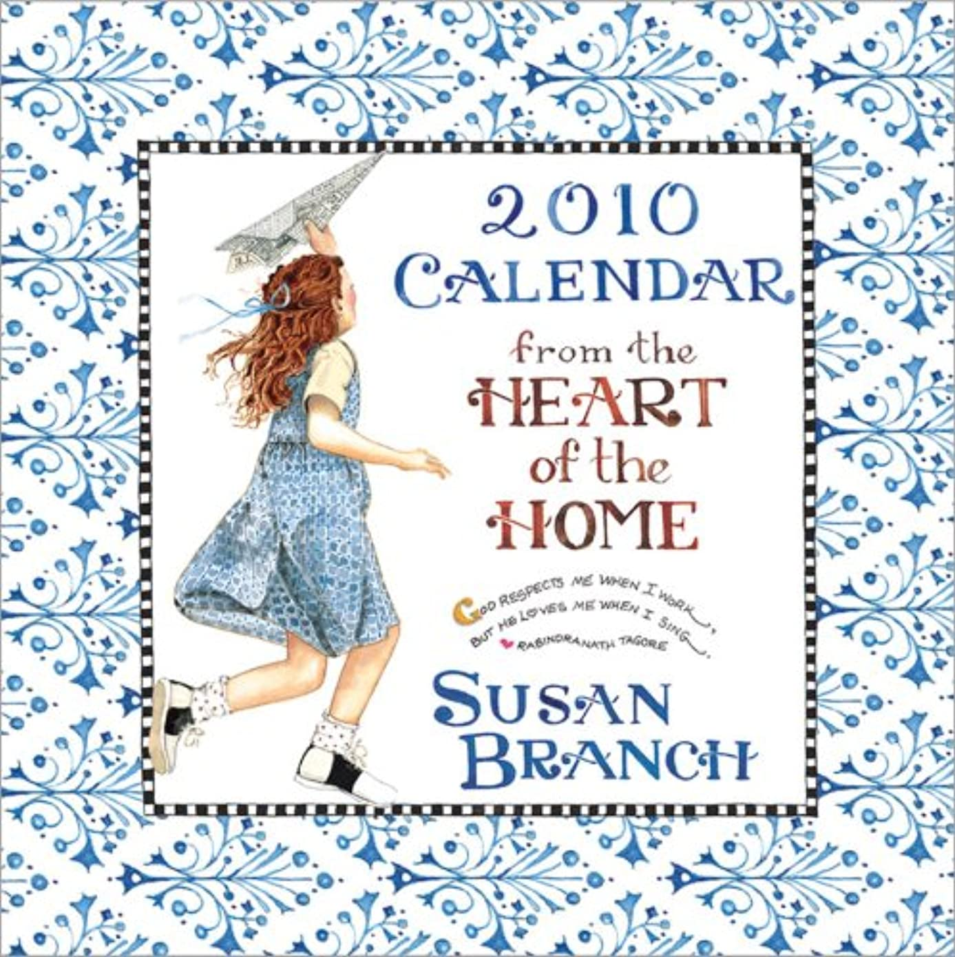 クレーターミルク非アクティブHeart of the Home-Susan Branch 2010 Wall Calendar