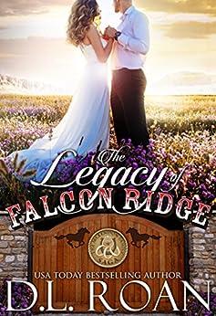 The Legacy of Falcon Ridge (The McLendon Family Saga Book 8) by [D.L. Roan]