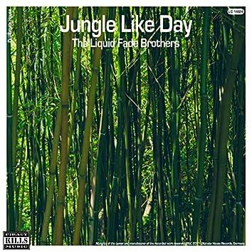 Jungle Like Day