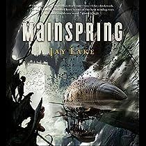 Mainspring Audiobook By Jay Lake Audible Com border=