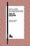 Julio César: Traducción y edición de Ángel-Luis Pujante (Clásica)