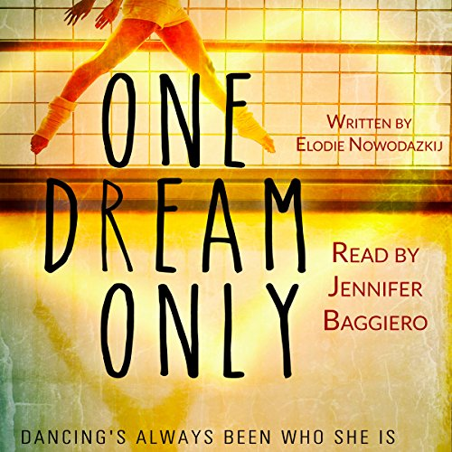 One Dream Only audiobook cover art