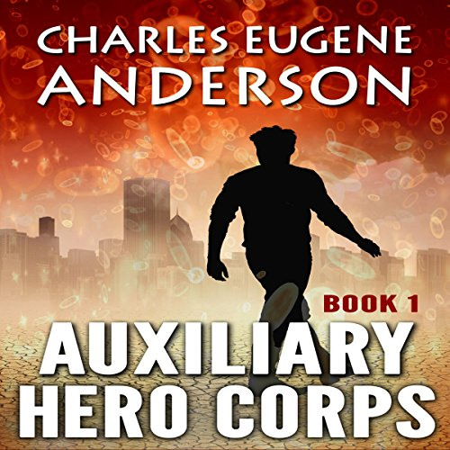 Auxiliary Hero Corps 1 audiobook cover art