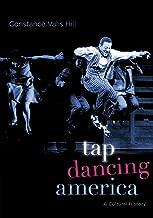 Tap Dancing America: A Cultural History