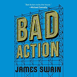 Bad Action     Billy Cunningham, Book 2              By:                                                                                                                                 James Swain                               Narrated by:                                                                                                                                 Nick Podehl                      Length: 10 hrs and 2 mins     198 ratings     Overall 4.5