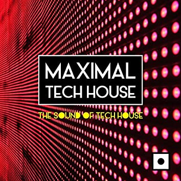 Maximal Tech House (The Sound Of Tech House)