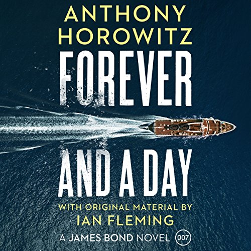 Forever and a Day (James Bond 007)