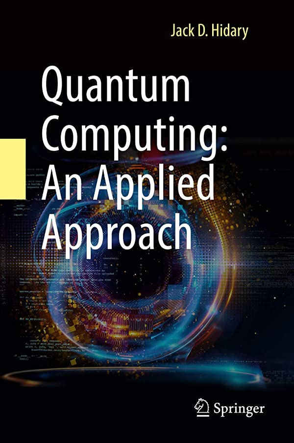 騒大陸エレガントQuantum Computing: An Applied Approach (English Edition)