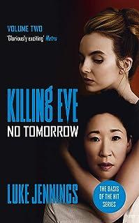 Killing Eve: No Tomorrow: The basis for the BAFTA-winning Killing Eve TV series