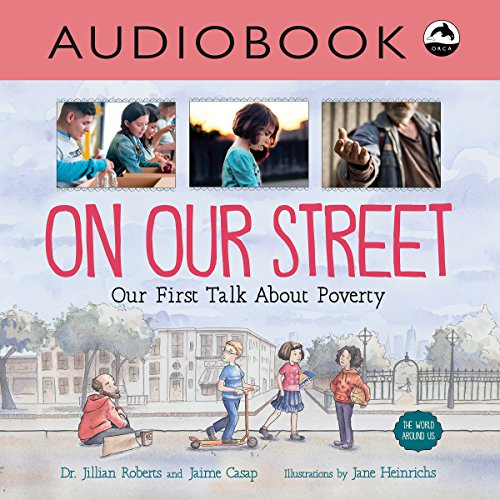 On Our Street: Our First Talk About Poverty audiobook cover art