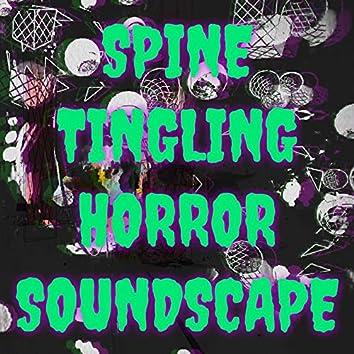 Spine Tingling Horror Soundscape