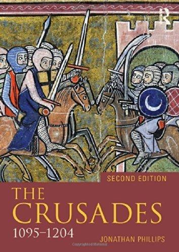 The Crusades, 1095-1204 (Seminar Studies) by Jonathan Phillips (2014-05-29)