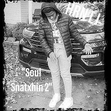 Soul Snatxhin 2