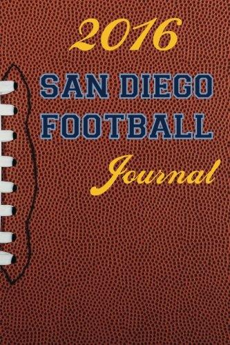 2016 San Diego Football Journal (2016 Football Journal) (Volume 1)