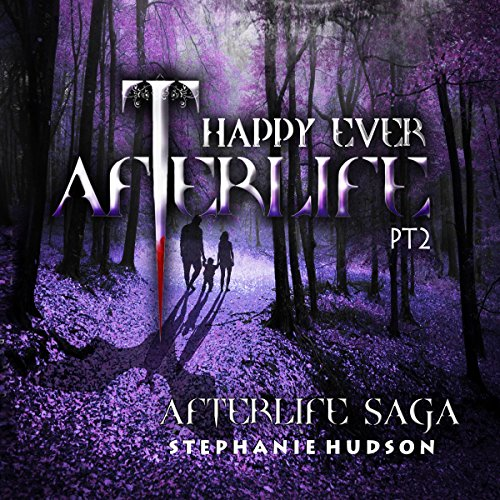 Happy Ever Afterlife Part 2 audiobook cover art