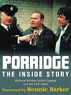 Porridge - The Inside Story