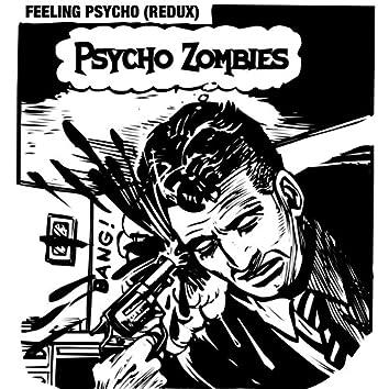 Feeling Psycho (Redux)