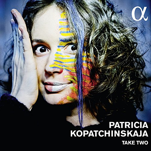 Patricia Kopatchinstakaja: Take Two / Kopatchinskaja