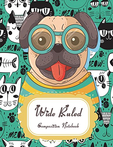 Wide Ruled Composition Notebook: Cute Dog and Cat, Daily Journal, College Ruled 120 Pages Large 8.5