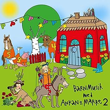Barnmusik med Ankan och Marre, Vol. 2