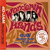 Wonderin Hands by 4D Jam (2000-02-23)