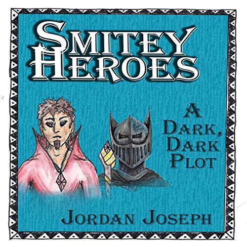 Couverture de Smitey Heroes: A Dark, Dark Plot
