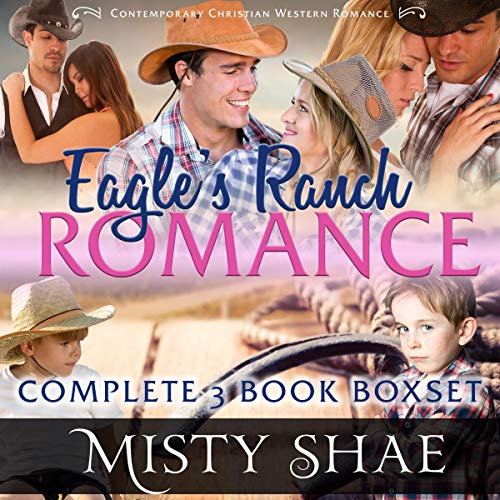 Eagle's Ranch Romance Complete 3 Book Boxset cover art