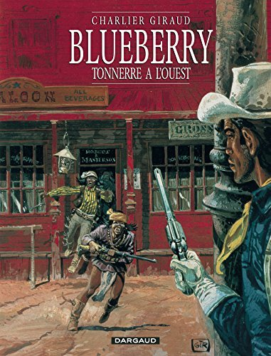 Blueberry 02 Tonnerre ? l'Ouest by Jean-Michel Charlier (January 19,2001)