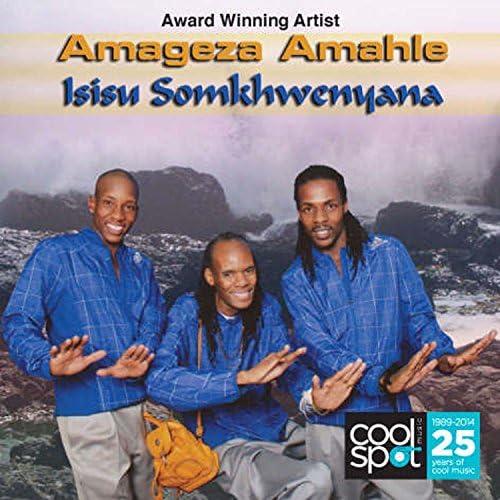 Amageza Amahle