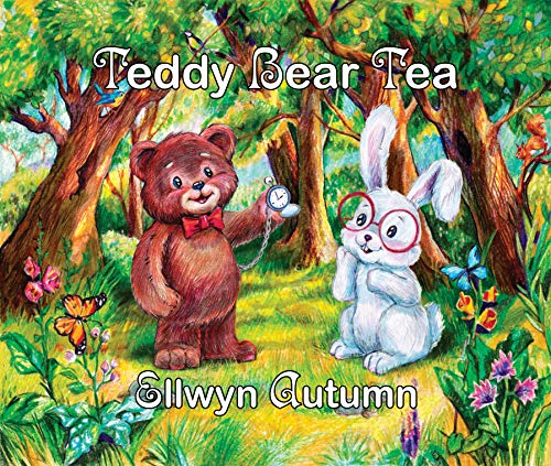 Teddy Bear Tea (English Edition)
