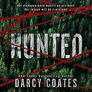 Hunted                   Written by:                                                                                                                                 Darcy Coates                               Narrated by:                                                                                                                                 Angela Dawe                      Length: 10 hrs and 29 mins     11 ratings     Overall 4.4