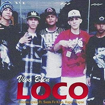 Vivo Bien Loco (feat. Santa Fe Klan & Raper Wayne)