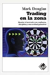 Trading en la zona (Spanish Edition) Paperback