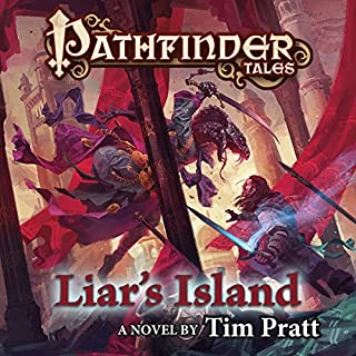 Pathfinder Tales: Liar's Island     A Novel              By:                                                                                                                                 Tim Pratt                               Narrated by:                                                                                                                                 Steve West                      Length: 10 hrs and 54 mins     9 ratings     Overall 4.3