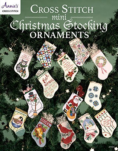 Cross Stitch Mini Christmas Stocking Ornaments by Annie's (2015-08-31)