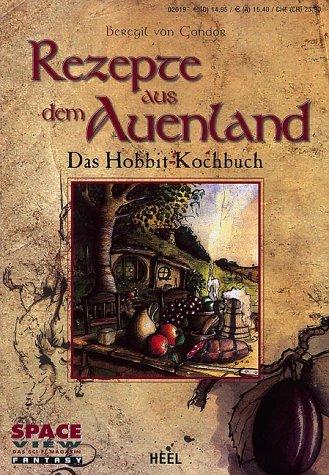 Rezepte aus dem Auenland: Das Hobbit-Kochbuch