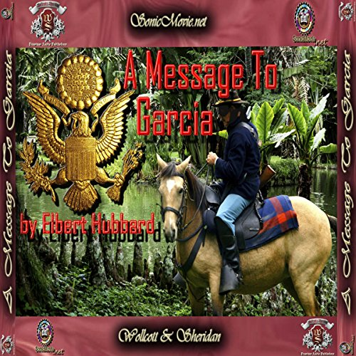 A Message To Garcia                   By:                                                                                                                                 Elbert Elbert                               Narrated by:                                                                                                                                 Kevin Yancy,                                                                                        K. Anderson Yancy                      Length: 21 mins     1 rating     Overall 3.0