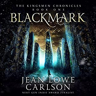 Blackmark     The Kingsmen Chronicles, Book 1              By:                                                                                                                                 Jean Lowe Carlson                               Narrated by:                                                                                                                                 Jean Lowe Carlson                      Length: 18 hrs and 48 mins     3 ratings     Overall 4.7