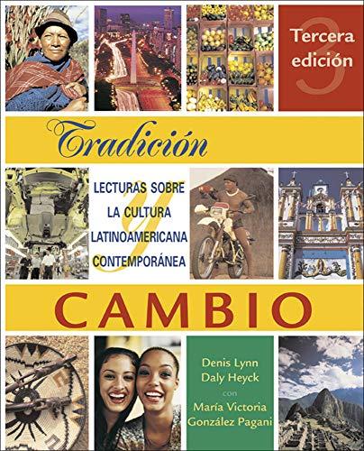 Tradición y cambio: Lecturas sobre la cultura latinoamericana contemporánea (Spanish Edition)